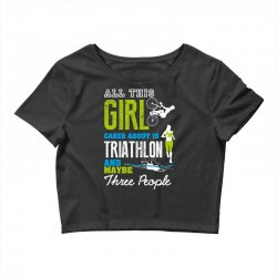 all this girl cares about is triathlon and maybe three people.  run sw Crop Top | Artistshot