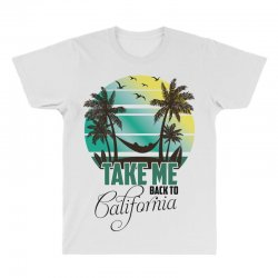 take me back to california All Over Men's T-shirt | Artistshot