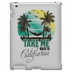 take me back to california iPad 3 and 4 Case | Artistshot