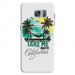 take me back to california Samsung Galaxy S7 Case | Artistshot