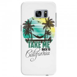 take me back to california Samsung Galaxy S7 Edge Case | Artistshot