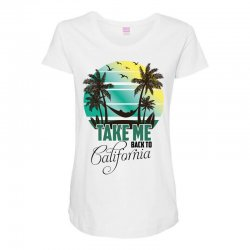 take me back to california Maternity Scoop Neck T-shirt | Artistshot