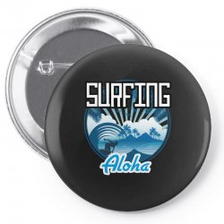 surfing aloha Pin-back button | Artistshot
