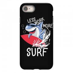 less work more surf iPhone 8 Case | Artistshot