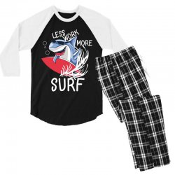 less work more surf Men's 3/4 Sleeve Pajama Set | Artistshot