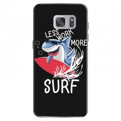 less work more surf Samsung Galaxy S7 Case | Artistshot