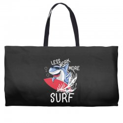 less work more surf Weekender Totes | Artistshot