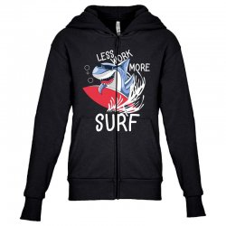 less work more surf Youth Zipper Hoodie | Artistshot