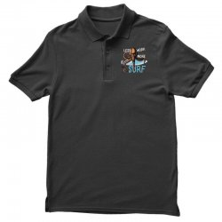less work more surf Polo Shirt | Artistshot