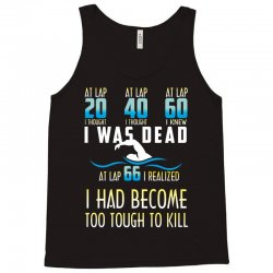 i was dead i had become too tough to kill Tank Top | Artistshot