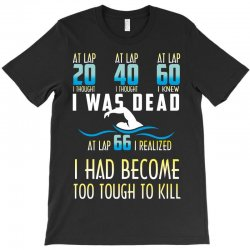 i was dead i had become too tough to kill T-Shirt | Artistshot
