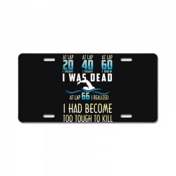 i was dead i had become too tough to kill License Plate | Artistshot