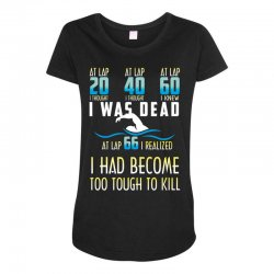i was dead i had become too tough to kill Maternity Scoop Neck T-shirt | Artistshot
