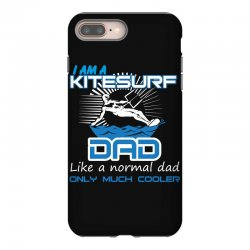 i am a kitesurf dad like a normal dad only much cooler iPhone 8 Plus Case | Artistshot
