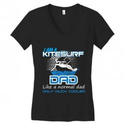i am a kitesurf dad like a normal dad only much cooler Women's V-Neck T-Shirt | Artistshot
