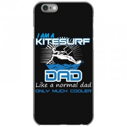 i am a kitesurf dad like a normal dad only much cooler iPhone 6/6s Case | Artistshot