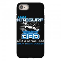 i am a kitesurf dad like a normal dad only much cooler iPhone 8 Case | Artistshot
