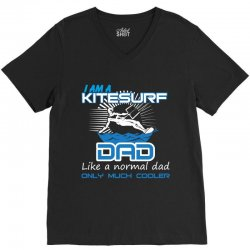 i am a kitesurf dad like a normal dad only much cooler V-Neck Tee | Artistshot