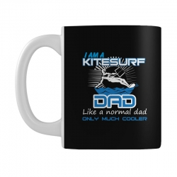 i am a kitesurf dad like a normal dad only much cooler Mug | Artistshot