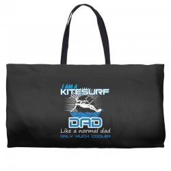 i am a kitesurf dad like a normal dad only much cooler Weekender Totes | Artistshot
