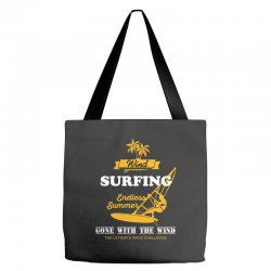wind surfing endless summer gone with the wind the ultimate wave chall Tote Bags | Artistshot