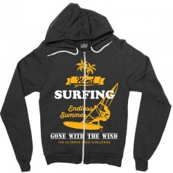 wind surfing endless summer gone with the wind the ultimate wave chall Zipper Hoodie | Artistshot