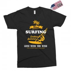 wind surfing endless summer gone with the wind the ultimate wave chall Exclusive T-shirt | Artistshot