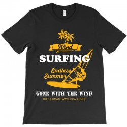 wind surfing endless summer gone with the wind the ultimate wave chall T-Shirt | Artistshot