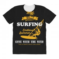 wind surfing endless summer gone with the wind the ultimate wave chall All Over Women's T-shirt | Artistshot