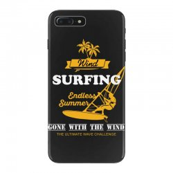 wind surfing endless summer gone with the wind the ultimate wave chall iPhone 7 Plus Case | Artistshot