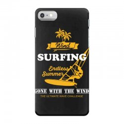 wind surfing endless summer gone with the wind the ultimate wave chall iPhone 7 Case | Artistshot