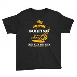 wind surfing endless summer gone with the wind the ultimate wave chall Youth Tee | Artistshot