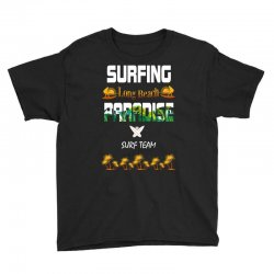 surfing log beach paradise surf team 1 Youth Tee | Artistshot