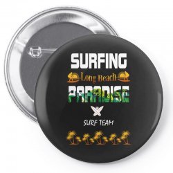 surfing log beach paradise surf team 1 Pin-back button | Artistshot