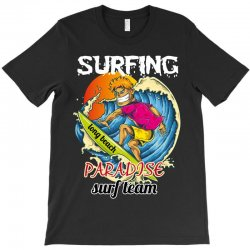 surfing log beach paradise surf team T-Shirt | Artistshot