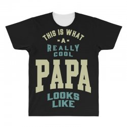 Really Cool Papa All Over Men's T-shirt | Artistshot