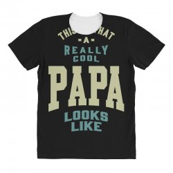 Really Cool Papa All Over Women's T-shirt | Artistshot