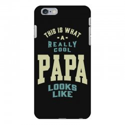 Really Cool Papa iPhone 6 Plus/6s Plus Case | Artistshot
