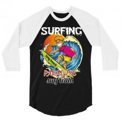 surfing log beach paradise surf team 3/4 Sleeve Shirt | Artistshot