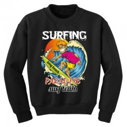 surfing log beach paradise surf team Youth Sweatshirt | Artistshot