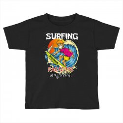 surfing log beach paradise surf team Toddler T-shirt | Artistshot
