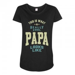 Really Cool Papa Maternity Scoop Neck T-shirt | Artistshot