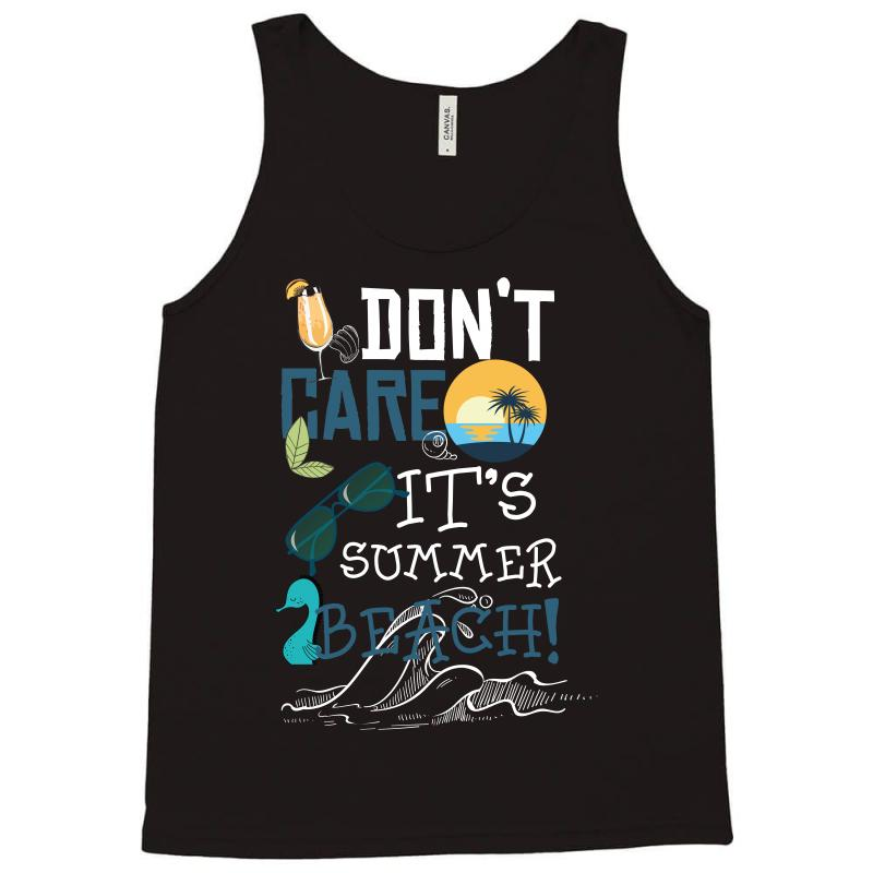 128cdc84 Custom Don't Care It's Summer Beach 1 Tank Top By Wizarts - Artistshot