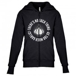 can't ever have too much garlic Youth Zipper Hoodie | Artistshot
