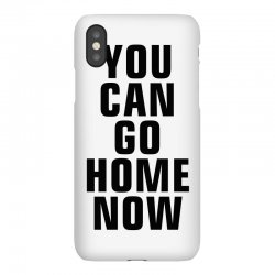 you can go home now (black) iPhoneX Case | Artistshot