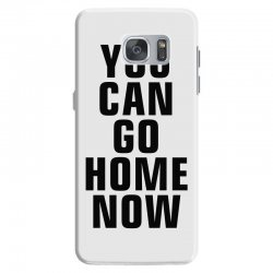 you can go home now (black) Samsung Galaxy S7 Case | Artistshot