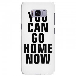 you can go home now (black) Samsung Galaxy S8 Plus Case | Artistshot