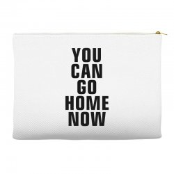you can go home now (black) Accessory Pouches | Artistshot