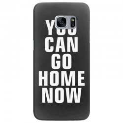 you can go home now Samsung Galaxy S7 Edge Case | Artistshot