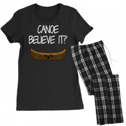 canoe believe it funny pun (can you) Women's Pajamas Set | Artistshot